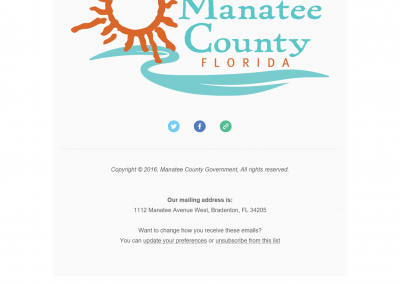 Copyright © 2016, Manatee County Government, All rights reserved. Our mailing address is: 1112 Manatee Avenue West, Bradenton, FL 34205 Want to change how you receive these emails? You can update your preferences or unsubscribe from this list